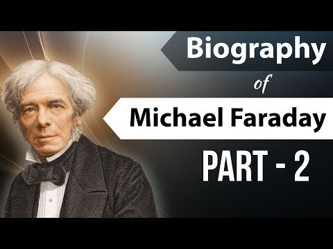 Biography of Michael Faraday Part 2 विद्युत चुंबक के आविष्कारक Founder of  Electromagnetic induction