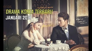 Video 6 Drama Korea Januari 2018 | Terbaru Wajib Nonton #2 download MP3, 3GP, MP4, WEBM, AVI, FLV Januari 2018