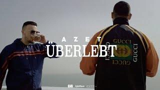 AZET - ÜBERLEBT (prod. by DJ A-Boom)
