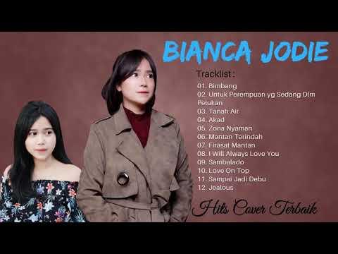 Kumpulan Lagu - Cover Bianca Jodie
