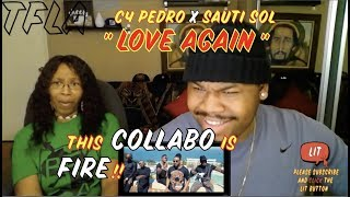 C4 Pedro - Love Again feat Sauti Sol | (THATFIRE LA) Reaction
