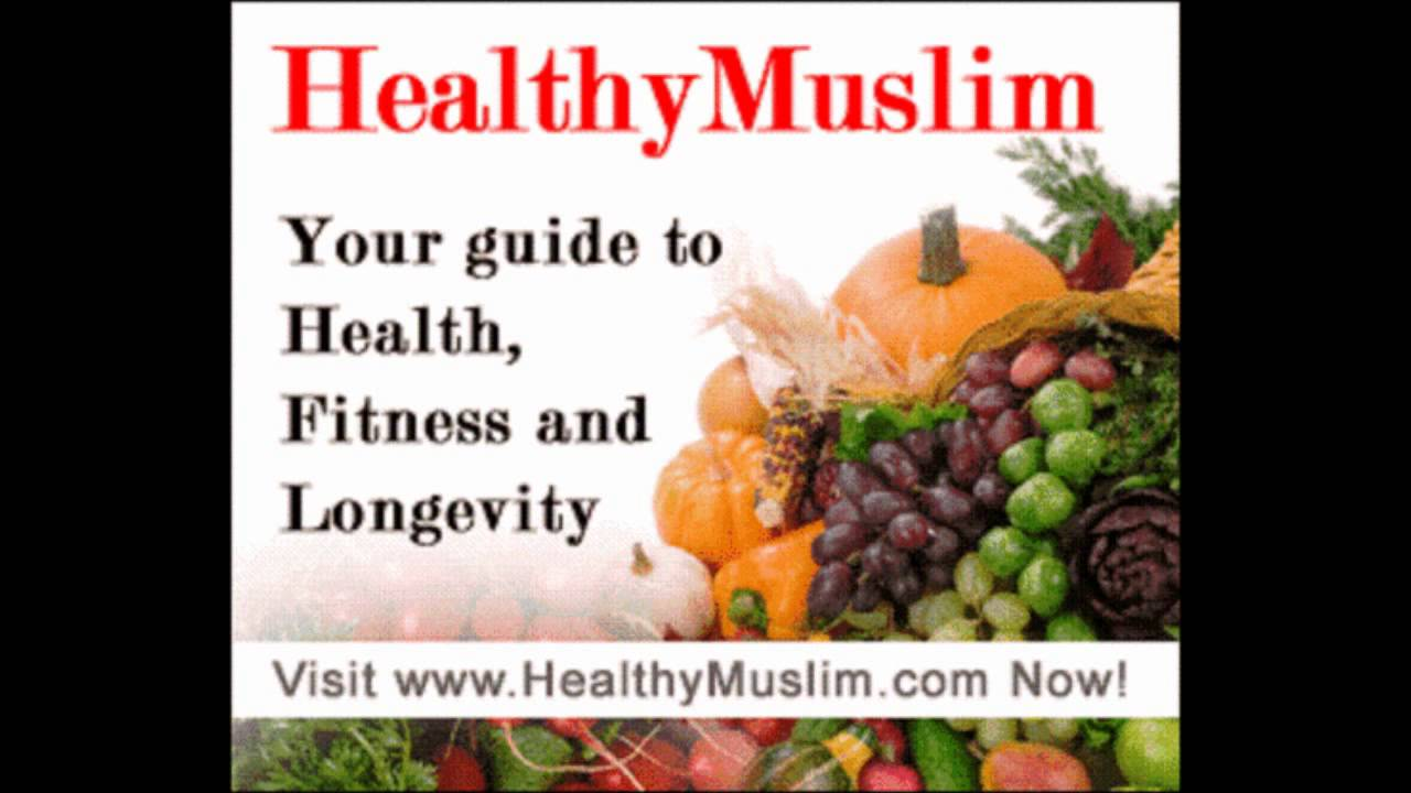 Food and good health - Health Good Food Chronic Illness Prophetic Medicine Abu Khadeejah Youtube