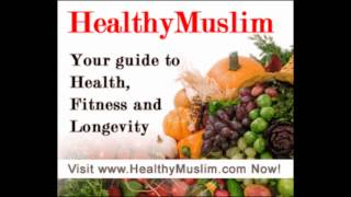 Health, Good Food, Chronic Illness & Prophetic Medicine - Abu Khadeejah