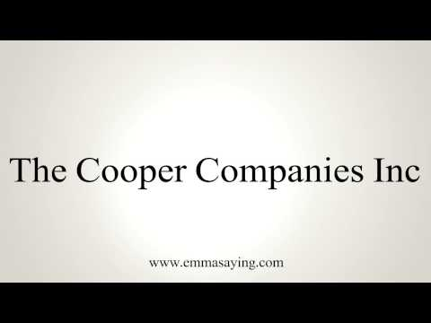 How to Pronounce The Cooper Companies Inc