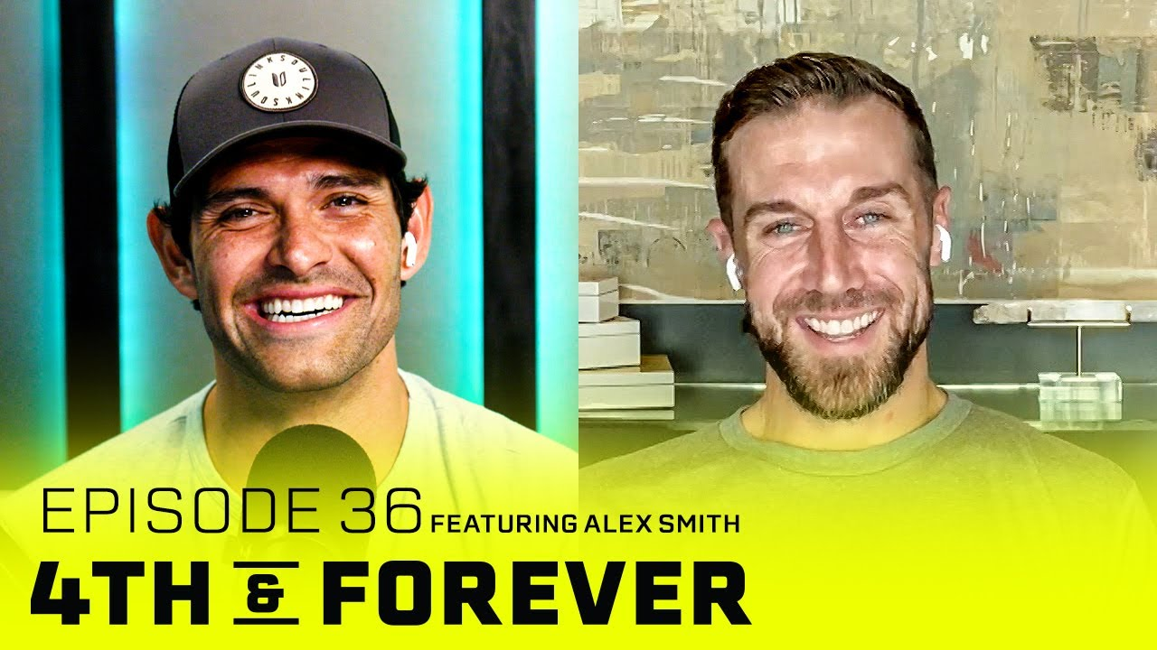 Alex Smith   Ep. 36   Comeback Player Of The Year, 2020 Season, Super Bowl   4th & FOREVER
