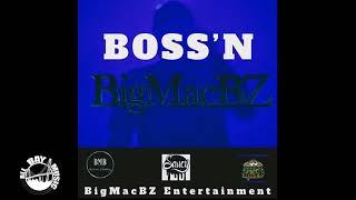 BigMacBZ - Boss'n (Audio MP3)