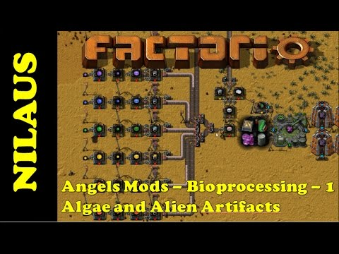 Angels Mods Tutorial - Bioprocessing 1 - Algae and Alien Artifacts