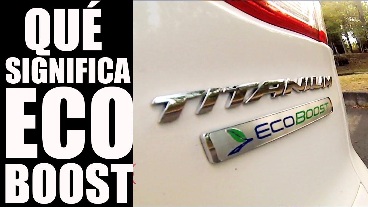 Ford Escape Ecoboost >> ¿Qué es y cuáles son las ventajas del motor EcoBoost? - YouTube