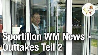 Sportillon WM News – Outtakes Teil 2