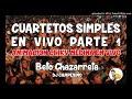CUARTETOS SIMPLES EN VIVO PARTE 1 - CHIQUI MEDINA & DJ CAMPESINO 2