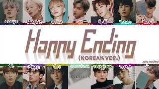 SEVENTEEN - 'HAPPY ENDING' (Korean Ver.) Lyrics [Color Coded_Han_Rom_Eng]