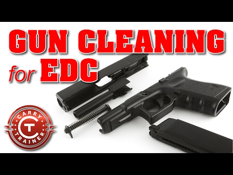 Gun Cleaning for EDC - Basic Maintenance and Detailing for a Pistol or Handgun | Episode #31
