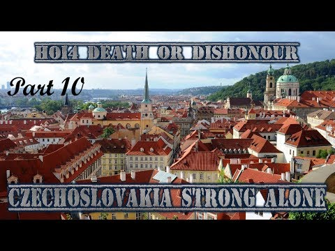 HOI4 - Death or Dishonor - Czechoslovakia strong alone - Part 10