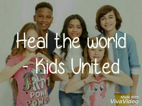 Heal the world - Kids United feat Corneille  PAROLES