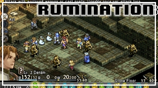 Rumination Analysis on Tactics Ogre: Let Us Cling Together