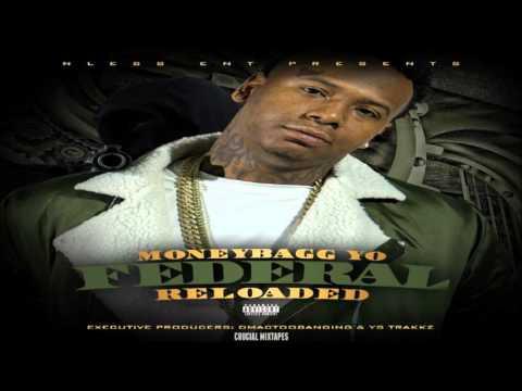 MoneyBagg Yo - Freak [Federal Reloaded] [2016] + DOWNLOAD