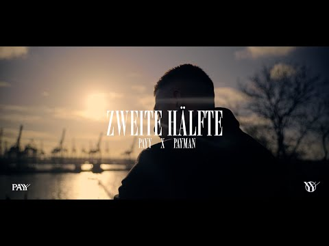 PAYY x PAYMAN - Zweite Hälfte [ Official Video ] ( prod. by Alican Yilmaz & Payman )
