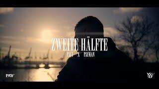 PAYY x PAYMAN - Zweite Hälfte [ Official Video ] ( prod. by Alican Yilmaz & Payman )