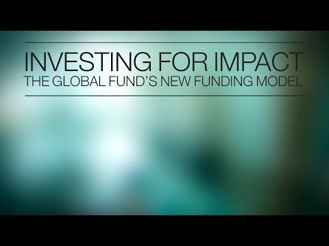 An Overview of the Global Fund's New Funding Model