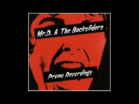 Mr.D. & the Backsliders - Promo Recordings (full album)
