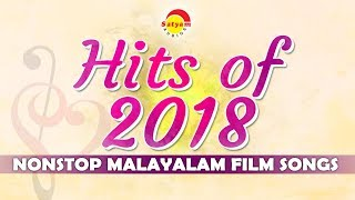 Satyam Audios Hits of 2018 | Nonstop Malayalam Film Songs