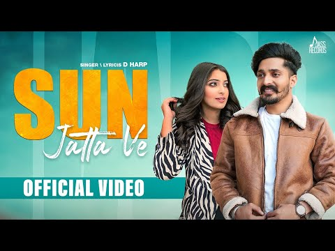 Sun Jatta Ve | (Full Song) | D Harp | New Punjabi Songs 2020 | Latest Punjabi Songs | Jass Records