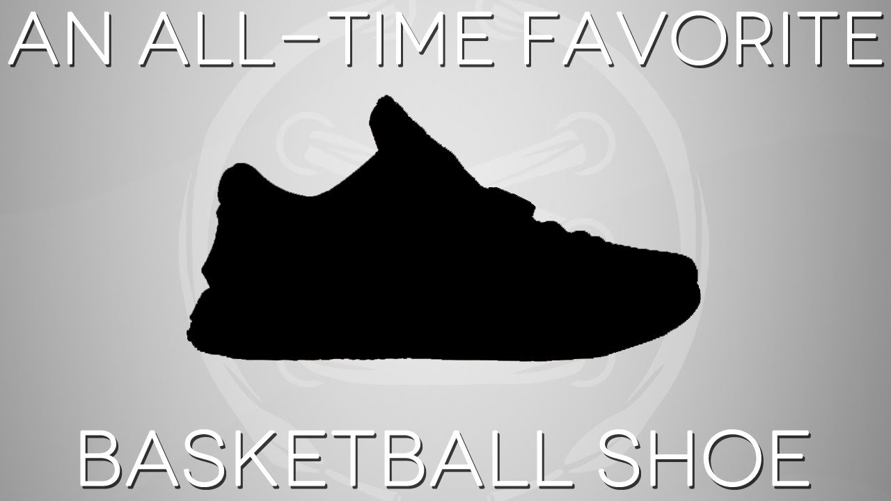de897a6527e3c ONE OF MY ALL-TIME FAVORITE BASKETBALL SHOES - YouTube