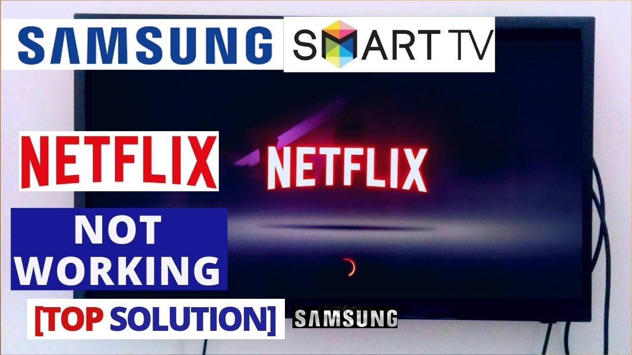 How to fix Netflix App Not Working on Samsung Smart TV | Netflix stopped  working on Samsung Smart TV