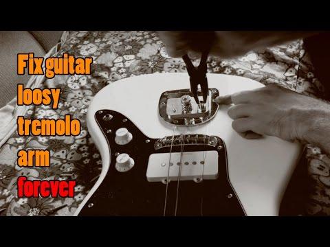 Fix guitar loosy tremolo arm forever (Jazzmaster / Jaguar)
