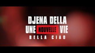 Baixar BELLA CIAO-LA CASA DE PAPEL (French / Italian) Djena Della - Une Nouvelle Vie