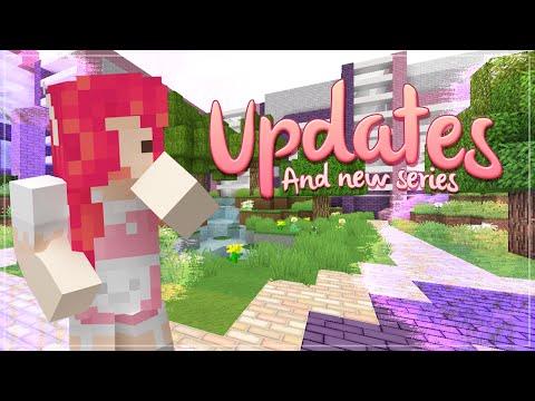 Minecraft updates & New series info ♡