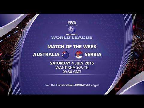 Live: Australia Vs Serbia - FIVB Volleyball World League 2015