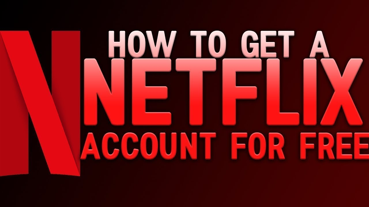 how to get free netflix without credit card