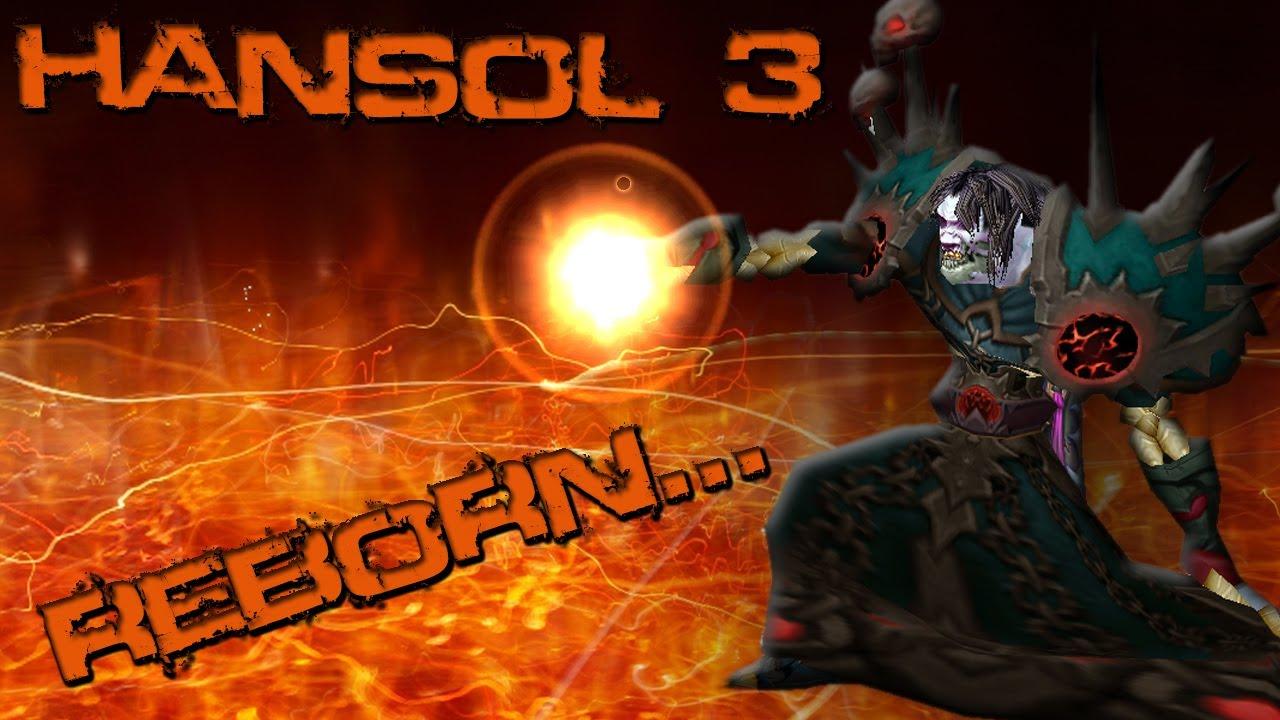 FIRE MAGE PVP MOVIE - HANSOL 3: Reborn [5.1]