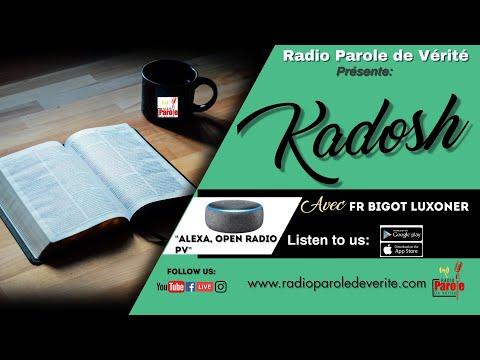 Emission Kadosh 24 Avril  2018 - Frere Bigot Luxoner