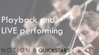Notion 6 QuickStart 3: Playback and Live Performing