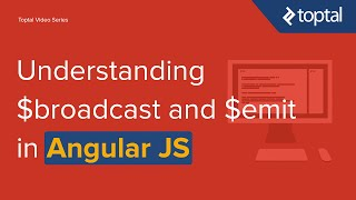 JavaScript Video Tutorial - Understanding $broadcast and $emit in AngularJS
