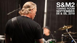 Metallica: S&M2 Tuning Room (San Francisco, CA - September 6 & 8, 2019)