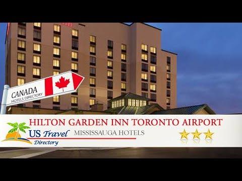 Hilton Garden Inn Toronto Airport West/Mississauga - Mississauga Hotels, Canada