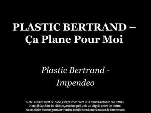 Plastic Bertrand - Ça Plane Pour Moi - Lyrics - Français/Latine