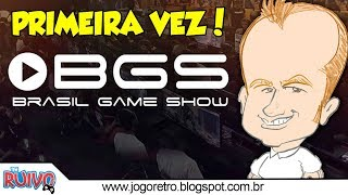 Primeira vez na Brasil Game Show (BGS 2018)