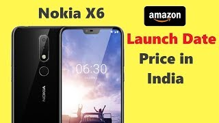 NOKIA X6 Launch Date In India, Price, specifications, Full Details In hindi Tech Updates #10
