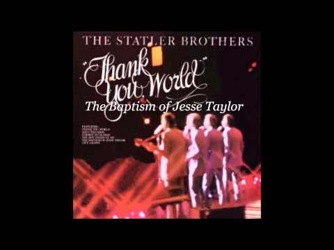The Statlers - The Baptism of Jesse Taylor