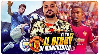 IL DERBY DI MANCHESTER   CITY vs UNITED ! FIFA 19