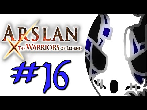 Arslan: The Warriors Of Legend | Let's Play Ep.16 | Harsh Truths [Wretch Plays]