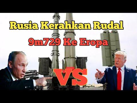 Rusia Sebar Rudal Tercanggihnya 9M729 Ke Eropa, Amerika Panik
