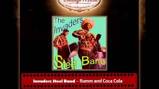 Invaders Steel Band – Rumm and Coca Cola (Perlas Cubanas)