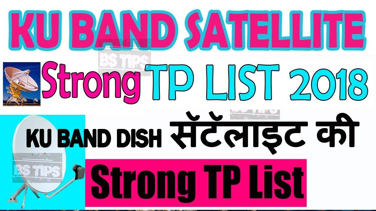 Ku Band Satellite strong tp list 2018 | UPSchannel eu