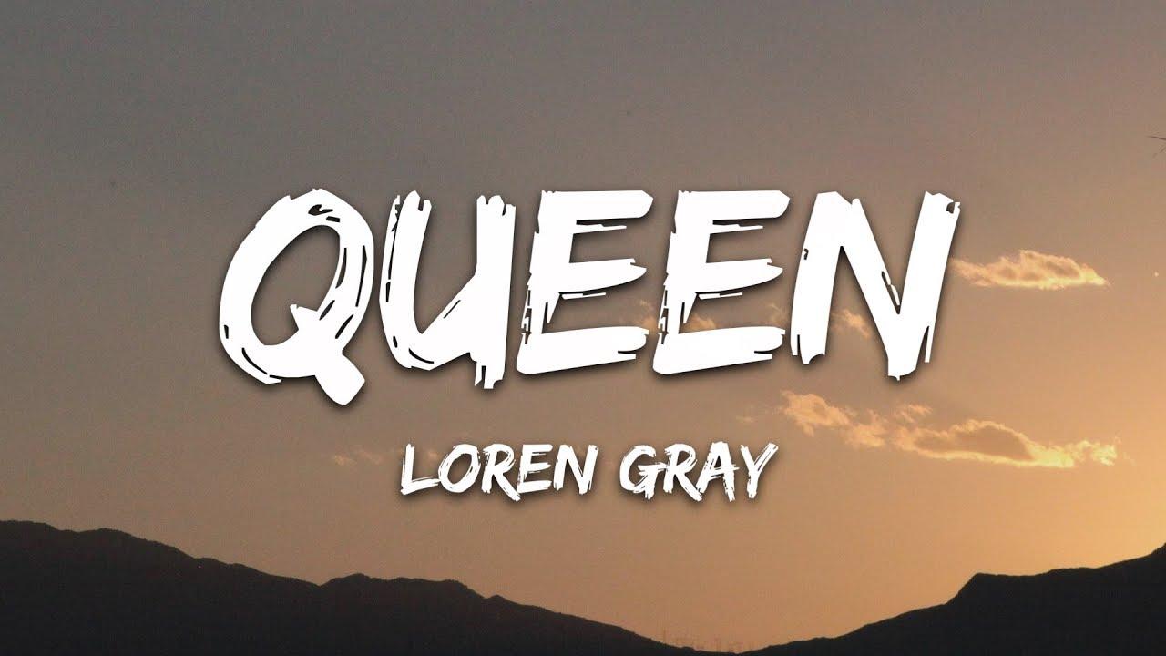 Download Loren Gray - Queen (Lyrics)