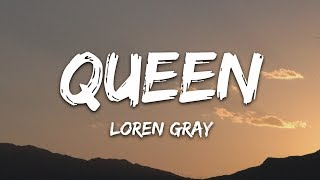 Loren Gray - Queen (Lyrics)